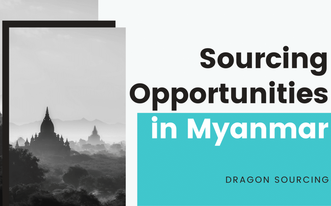 Case Study on Sourcing Opportunities in Myanmar